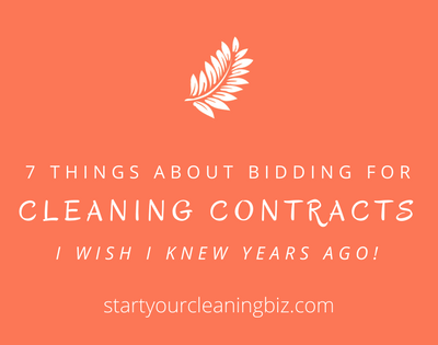 7 Things about bidding for cleaning contracts I wish I'd known years ago.